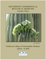 2018 Southwest Conference on Botanical Medicine