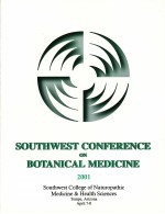 2001 Southwest Conference on Botanical Medicine