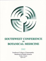 2002 Southwest Conference on Botanical Medicine