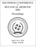 2004 Southwest Conference on Botanical Medicine