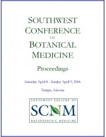 2006 Southwest Conference on Botanical Medicines