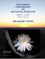 2011 Southwest Conference on Botanical Medicine