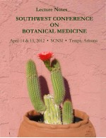 2012 Southwest Conference on Botanical Medicine