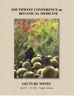 2014 Southwest Conference on Botanical Medicine