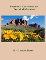 2021 Southwest Conference on Botanical Medicine